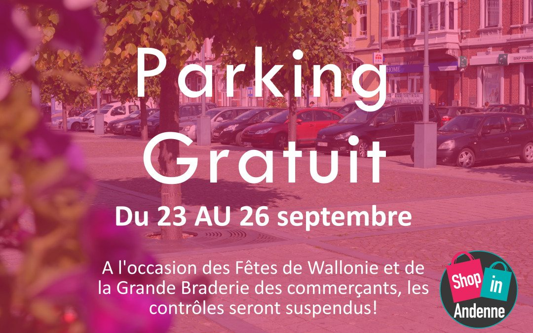 Parking gratuit du 23 au 26 septembre