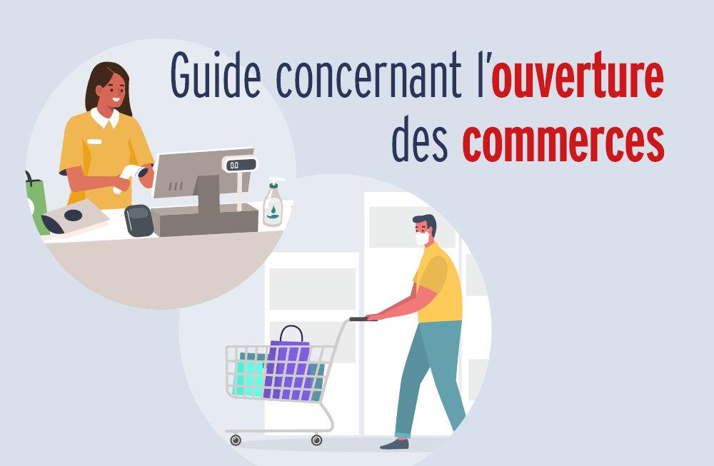 Coronavirus : Un guide pour accompagner les commerçants lors de leur réouverture